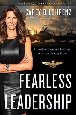 Fearless Leadership  Second Edition