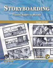 Storyboarding: Turning Script into Motion, Edition 2