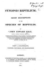 Synopsis Reptilium: Or, Short Descriptions of the Species of Reptiles