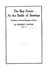 The Boy Scouts at the Battle of Saratoga: The Story of General Burgoyne's Defeat