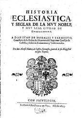 Historia Ecclesiastica y Seglar de la ... Ciudad de Guadalaxara