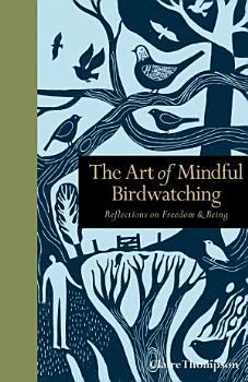 The Art of Mindful Birdwatching PDF