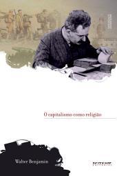 O capitalismo como religião