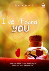I've Found You