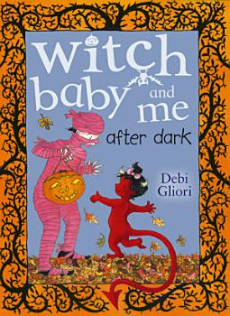 Witch Baby and Me After Dark PDF