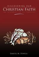 Discovering Our Christian Faith PDF