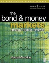 Bond and Money Markets: Strategy, Trading, Analysis: Strategy, Trading, Analysis