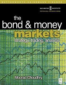Bond and Money Markets  Strategy  Trading  Analysis PDF