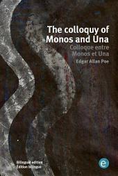 The colloquy of Monos and Una/Colloque entre Monos et Una