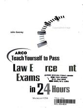 Arco Teach Yourself to Pass Law Enforcement Exams in 24 Hours PDF