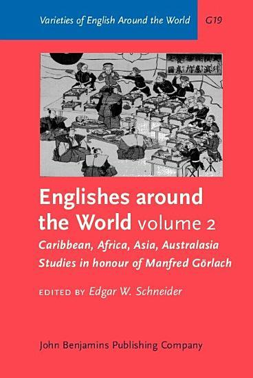 Englishes Around the World  Caribbean  Africa  Asia  Australasia PDF