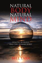 Natural Body Natural Mind PDF
