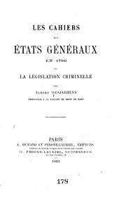 Les cahiers des États généraux en 1789 et la législation criminelle