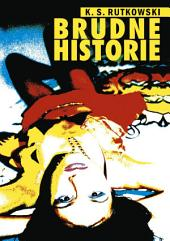 Brudne historie