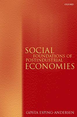 Social Foundations of Postindustrial Economies