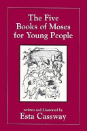 The Five Books of Moses for Young People