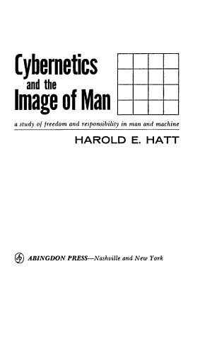 Cybernetics and the Image of Man