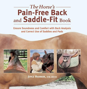 The Horse s Pain Free Back and Saddle Fit Book