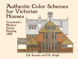 Authentic Color Schemes for Victorian Houses PDF