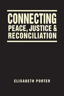 Connecting Peace  Justice  and Reconciliation PDF