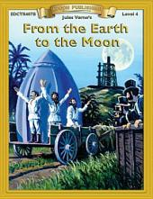 From the Earth to the Moon: High Interest Classics with Comprehension Activities