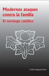Modernos Ataques contra la Familia