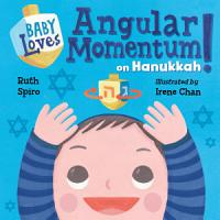 Baby Loves Angular Momentum on Hanukkah  PDF