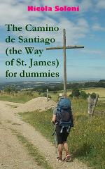 The Camino de Santiago (the Way of St. James) for dummies