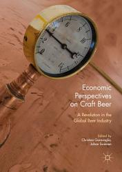 Economic Perspectives On Craft Beer Book PDF