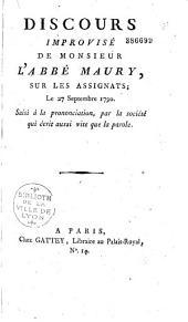 Discours improvisé de Monsieur l'Abbé Maury, sur les Assignats. Le 27 septembre 1790