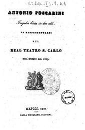 Antonio Foscarini tragedia lirica in due atti [la poesia è del signor Leopoldo Tarantini, la musica è del signor Luigi Pastina]