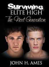 Surviving Elite High: The Next Generation