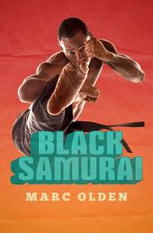 Black Samurai: Volume 1