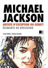Michael Jackson : Artiste d'exception ou Génie ?