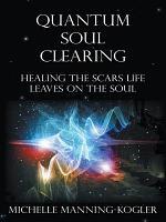Quantum Soul Clearing PDF