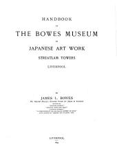 Handbook to the Bowes Museum of Japanese Art-work, Streatlam Towers, Liverpool