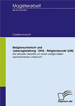 Religionsunterricht und  Lebensgestaltung   Ethik   Religionskunde   LER  PDF