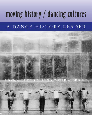 Moving History Dancing Cultures