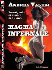 Magma infernale: Sex Force: Dark Eye 3