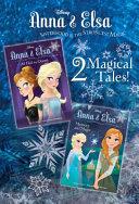 Anna   Elsa  1  All Hail the Queen Anna   Elsa  2  Memory and Magic  Disney Frozen  PDF