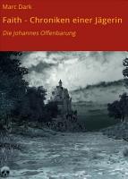 Faith   Chroniken einer J  gerin PDF