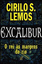 Excalibur - O rei às margens do rio