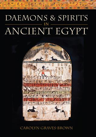 Daemons and Spirits in Ancient Egypt PDF