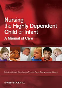 Nursing the Highly Dependent Child or Infant PDF