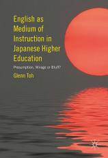 English as Medium of Instruction in Japanese Higher Education PDF