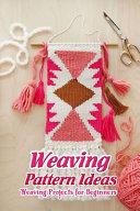 Weaving Pattern Ideas