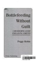 Bottlefeeding Without Guilt