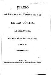 Diario de las actas y discusiones de las Córtes: Legislatura de los años de 1820 y 1821, Volumen 3