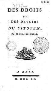 Des droits et des devoirs du citoyen par M. l'Abbé de Mably