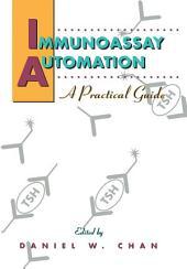 Immunoassay Automation: A Practical Guide